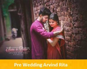 Pre Wedding Photography Arvind Rita