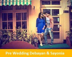 Pre Wedding Debayan & Sayonia