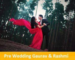 Pre Wedding Photography Gaurav Rashmi – Darjeeling
